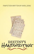 Destiny's Handwriting | Pevensie Imagine by Kara_Song
