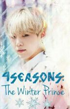 The 4 Seasons: The Winter Prince (BTS' MYG FF) by TheKpopDreamerFan