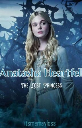 Anatasha Heartfell: The Lost Princess by itsmemaylsss