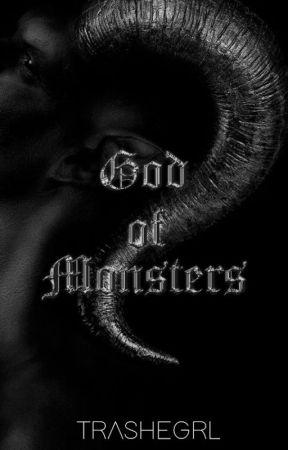 God of Monsters by TrasheGrl