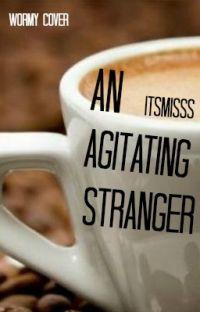 An Agitating Stranger cover