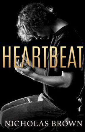 Heartbeat  by NicholasNicoBrown