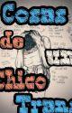 ☆Cosas de Chicos Trans☆ by