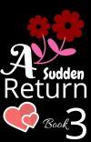 A Sudden Return 3/3✅ cover