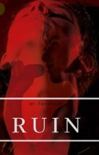 Ruin || Shawn Mendes || BWWM by TanyyahR
