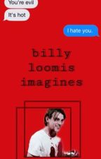 billy loomis imagines ♡ by _cokedout_