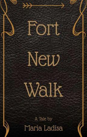 Fort New Walk by marialadisa