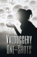 Valduggery One-Shots by spn_stole_my_life