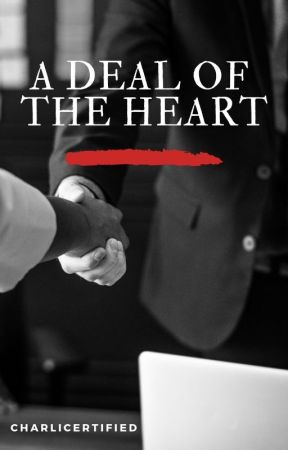 A Deal of the Heart by CharliCertified
