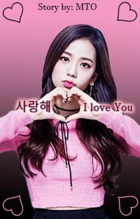 사랑해 | I love you (Jisoo x reader) by unlucky_XIII