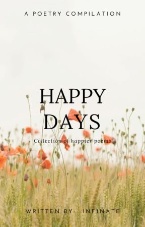 Happy Days by -infinate