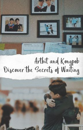 Arthit and Kongpob Discover the Secrets of Waiting by soosuxx