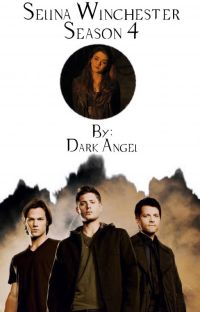 Selina Winchester (Supernatural: Season 4) [SPN Fanfic] cover