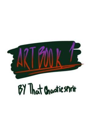 Art Book One by thatchaoticspirit