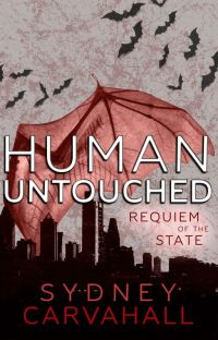 Human Untouched: Requiem of the State (Sequel to Human Untouched) cover