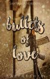 Bullets of Love  cover