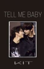 Tell Me Baby // Minsung [completed] by -vxxices