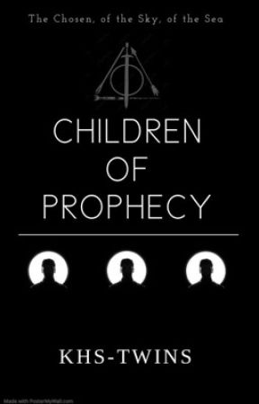 Children of Prophecy (TEMP. HOLD) by KHS-Twins