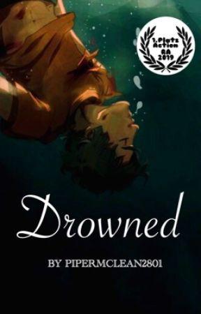 Drowned //RiordanAwards2019// by Arthoe_x_X