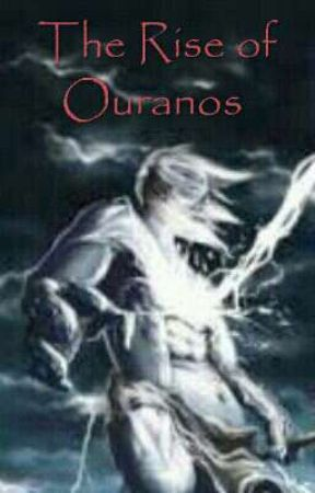 The Rise Of Ouranos (PJ and HOO fanfic)  by Percy009