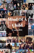 Mind Of A Child by xplrgxrl101