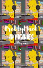 PrettyMuch Imagines💘 by prettymmuch_