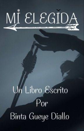 MI ELEGIDA by BintaGD