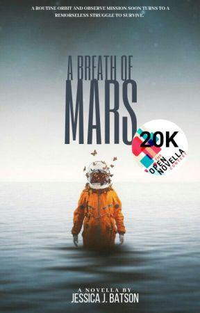 A Breath of Mars [Open Novella Contest] by LightMyDarkness