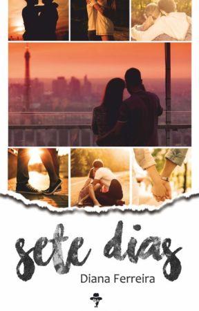 7 DIAS : (livro) by dianacrferreira