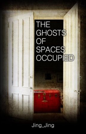 The Ghosts of Spaces Occupied by Jing_Jing