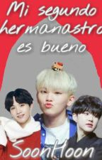 Mi segundo hermanastro es bueno (SoonHoon) by JihoonieWoozifer
