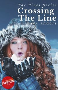 Crossing the Line: The Pines Series - Book 2 ✔️ cover
