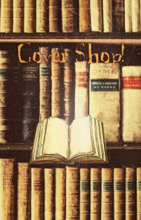 Cover Shop! by no-im-sirius