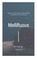Mellifluous by raniyakeron