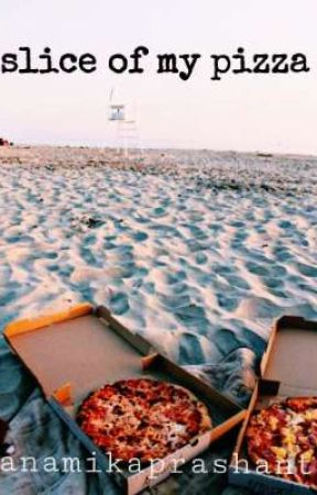 Slice Of My Pizza by anamika__