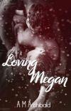 Loving Megan cover