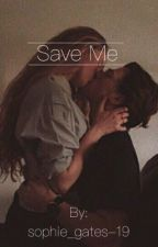 Save me  by ObsessiveRomance