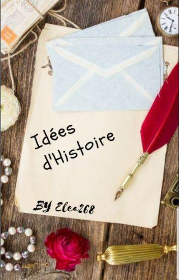Idees D Histoire Raclette Wattpad