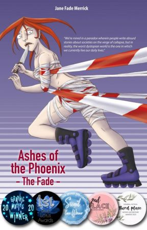 Ashes of the Phoenix - The Fade - ILLUSTRATED by theashesofthephoenix