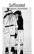 Suffocated [Sasunaru] by Fukuyomi_Namikaze