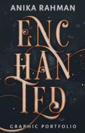Enchanted | A Graphic Portfolio by ShadowedRain