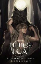 O Pacto Do Lobo - Filhos Da Lua - Livro 1 (Romance Gay), de RaviEmerson