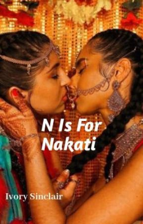 N Is For Nakati by neptunewrites