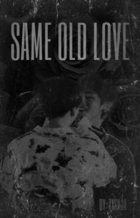 same old love • vkook cover