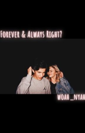 Forever & Always Right? •13 Reasons Why by -ANGELCLOUDS