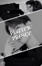PLAYER PRINCE. - ( BYUN BAEKHYUN. ) [COMPLETED] by princehynjn