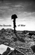 Sounds of War by NeverForgotton