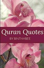 Quran Quotes... ✓ by Binthabee