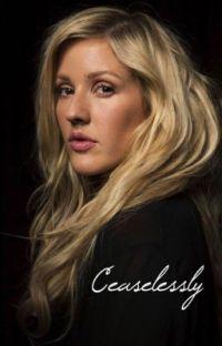 Ceaselessly // Ellie Goulding cover