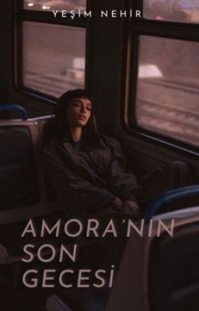 amora'nın son gecesi by roselyvia